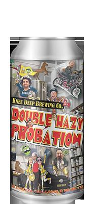 DOUBLE HAZY PROBATION